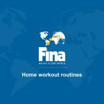 فدراسیون جهانی شنا FINA برای حفظ آمادگی بدنی ورزشکاران آبی راهنمای تمرینات ویژه در منزل را ارائه کرد.
